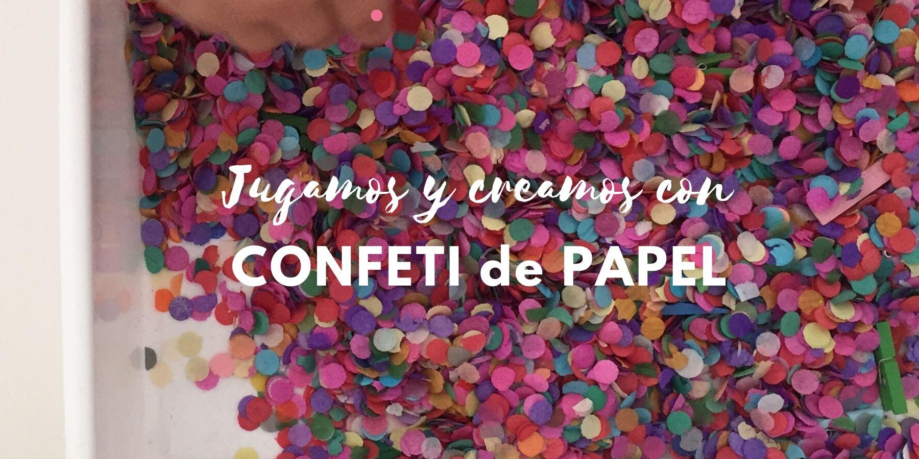 actividades con confeti de papel