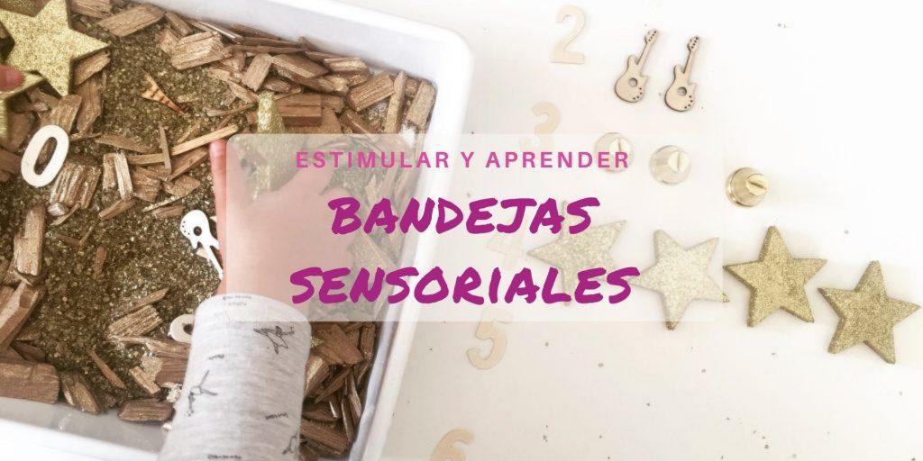 ideas para preparar bandejas sensoriales infantiles