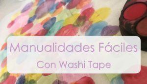 ideas faciles para niños con washitape
