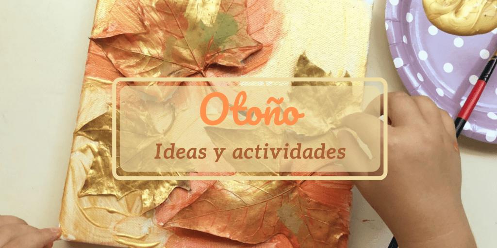 ideas infantiles sobre el otoño