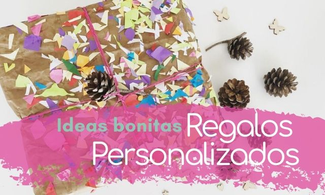 ideas para hacer regalos personalizados
