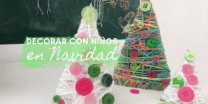 decorar la casa de navidad con niños