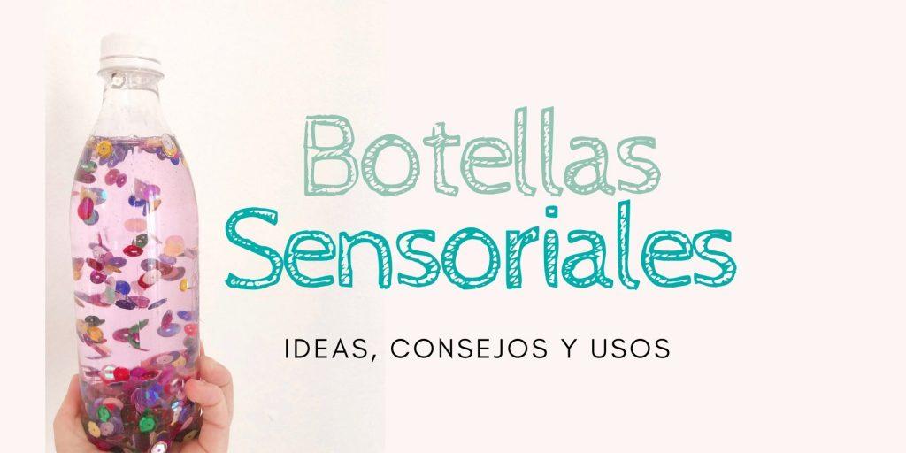 aprende a hacer botellas sensoriales