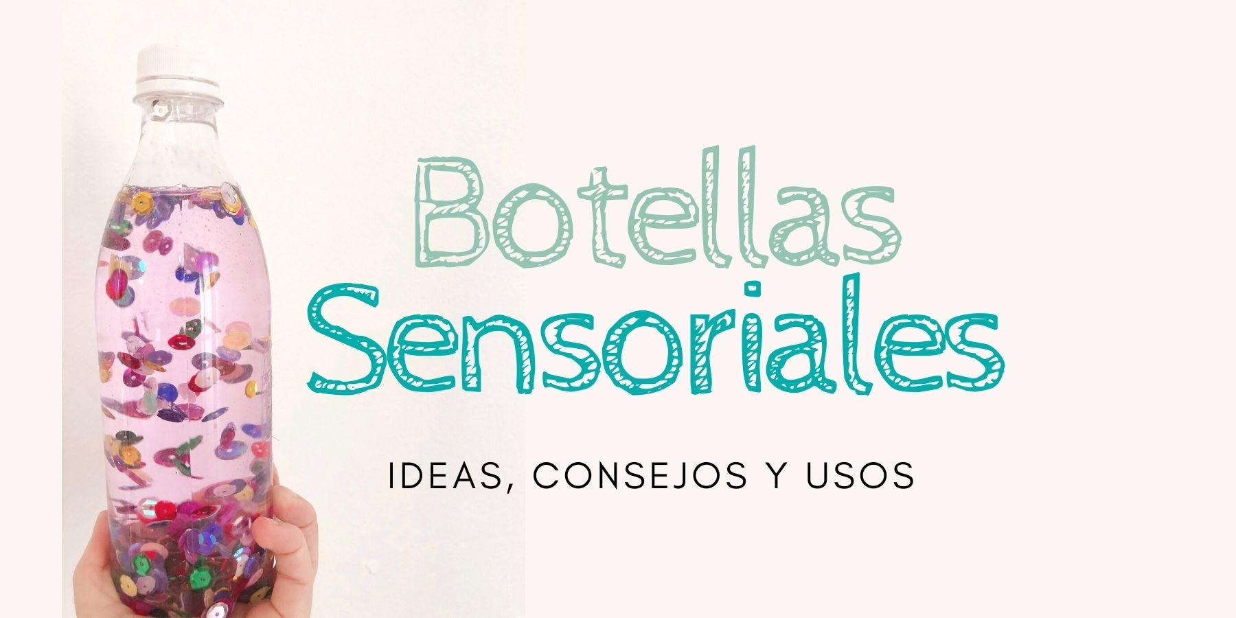 Botellas sensoriales ideas y usos   Mamá y 20 cosas más